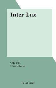 Guy Lux et Léon Zitrone - Inter-Lux.
