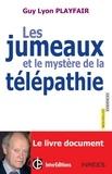 Guy Lyon Playfair - Les jumeaux et le mystère de la télépathie.