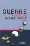 Guy Malbosc et Jean Moulin - Guerre des codes et guerre navale - 1939-1945.