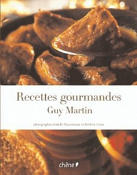 Guy Martin - Recettes Gourmandes - Le Grand Véfour.