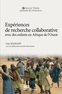 Guy Massart - Expériences de recherche collaborative avec des enfants en Afrique de l'Ouest - Voies et enjeux.
