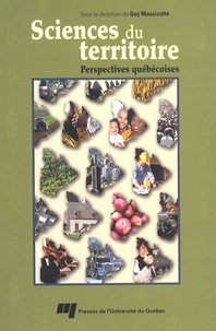 Guy Massicotte - Sciences du territoire - Perspectives québécoises.