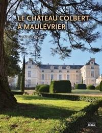 Guy Massin-Le Goff - Le Château Colbert à Maulévrier.