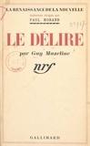 Guy Mazeline et Paul Morand - Le délire.