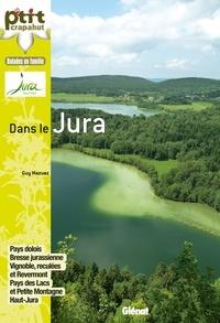 Balades en famille dans le Jura - Guy Mazuez pdf epub