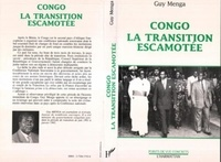 Guy Menga - Congo, la transition escamotée.