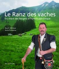 Guy Metraux et Anne Philipona - Le Ranz des vaches - Du chant de bergers à l'hymne patriotique.