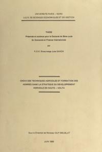 Guy Meublat et K.D.K Bowurosege Jules Sanon - Choix des techniques agricoles et formation des hommes dans la stratégie du développement agricole en Haute-Volta - Thèse de Doctorat de 3e cycle en économie et finance internationale.
