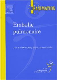 Guy Meyer et Arnaud Perrier - Embolie pulmonaire.