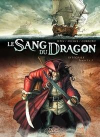 Guy Michel et Jean-Luc Istin - Le Sang du Dragon Tome 1 à 3 : L'intégrale.