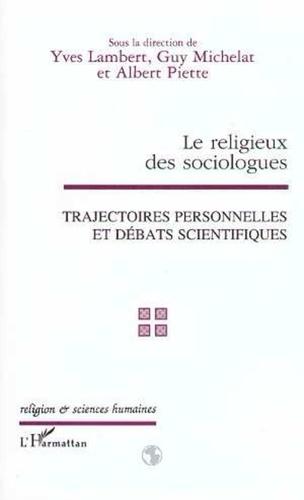 Guy Michelat et Albert Piette - Le religieux des sociologues - Trajectoires personnelles et débats scientifiques, colloque de l'Association française de sociologie religieuse, Paris, 3-4 février 1997.