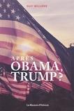 Guy Millière - Après Obama, Trump ?.