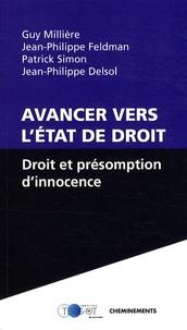 Guy Millière et Jean-Philippe Feldman - Avancer vers l'Etat de droit - Droit et présomption d'innocence.