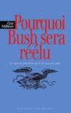 Guy Millière - Pourquoi Bush sera réélu - Ce qui se passera qu'il le soit ou non.