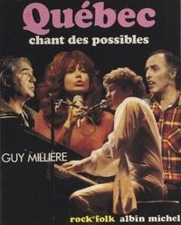 Guy Millière et  Gibod - Québec : chant des possibles....