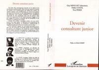 Guy Minguet - Devenir consultant junior - L'efficacité professionnelle des Socrate en culottes courtes.