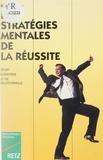 Guy Missoum - Les stratégies mentales de la réussite.