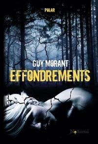 Guy Morant - Effondrements.