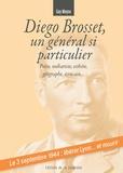 Guy Moyse - Diego Brosset, un général si particulier.