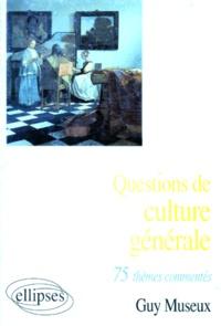 Lesmouchescestlouche.fr 75 thèmes commentés - Questions de culture générale Image