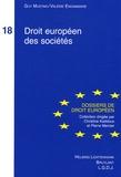 Guy Mustaki et Valérie Engammare - Droit européen des sociétés.