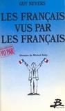 Guy Nevers - Les Français vus par les Français.