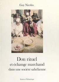 Guy Nicolas et M. Lévy-Bruhl - Don rituel et échange marchand dans une société sahélienne.