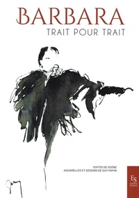 Guy Papin - Barbara, trait pour trait.