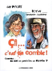 Guy Paqui et  Roth - Ca...c'est un comble ! - Comment... ne pas se prendre au sérieux ?.