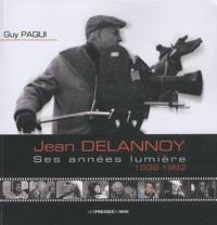 Galabria.be Jean Delannoy : ses années lumière, 1838-1992 Image
