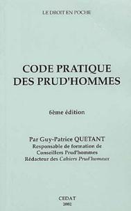 Guy-Patrice Quétant - Code pratique des prud'hommes..