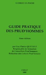 Guy-Patrice Quétant - GUIDE PRATIQUE DES PRUD'HOMMES. - 3ème édition.