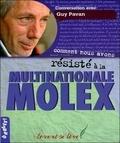 Guy Pavan - Comment nous avons résisté à la multinationale Molex.