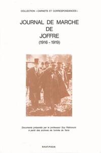 Guy Pedroncini - Journal de marche de Joffre [1916-1919].