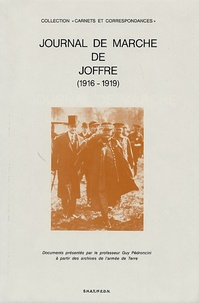 Guy Pedroncini - Journal de marche de Joffre (1916-1919).