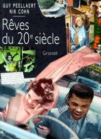 Guy Peellaert et Nik Cohn - Les rêves du 20e siècle.