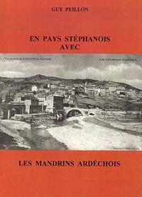 Guy Peillon - En pays stéphanois avec les Mandrins ardéchois.
