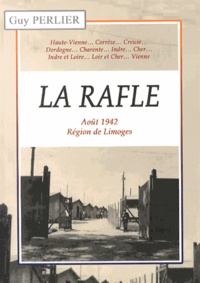 La Rafle - Août 1942, région de Limoges.pdf