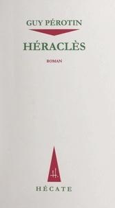 Guy Pérotin - Héraclès.