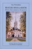 Guy Perraudeau - Beaulieu-sous-la-Roche (Vendée) - Mémoire d'une commune en 101 questions.