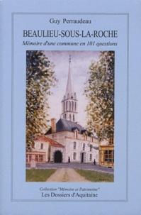 Accentsonline.fr Beaulieu-sous-la-Roche (Vendée) - Mémoire d'une commune en 101 questions Image