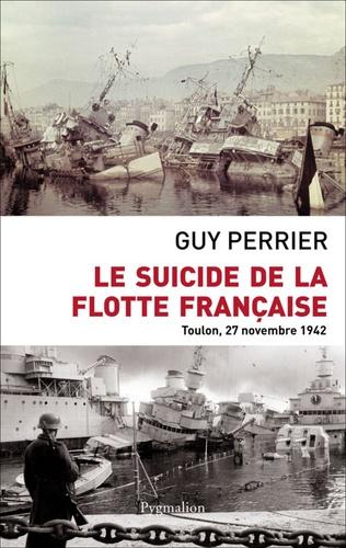 Le suicide de la flotte française. Toulon, 27 novembre 1842