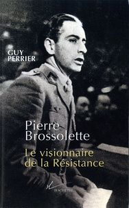 Guy Perrier - Pierre Brossolette.
