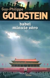 Guy-Philippe Goldstein - Babel Minute Zéro.