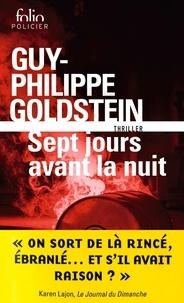 Google book livres gratuits à télécharger Sept jours avant la nuit 9782072840975 par Guy-Philippe Goldstein