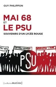 Feriasdhiver.fr Mai 68 et le PSU - Souvenirs d'un lyçée rouge Image