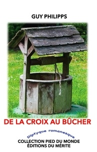 Guy Philipps - De la croix au bûcher.