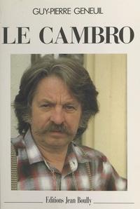 Guy-Pierre Geneuil - Le Cambro.