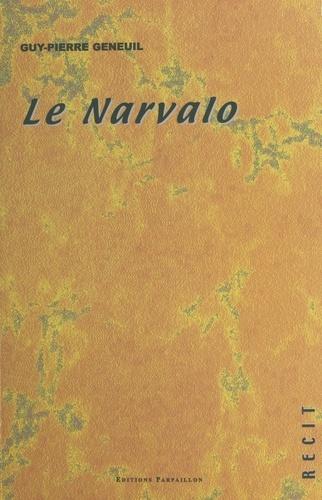 Le narvalo : récit