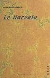 Guy-Pierre Geneuil - Le narvalo : récit.